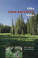 Hike Lewis and Clark's Idaho