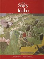 The Story of Idaho