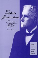 Idaho's Constitution: The Tie That Binds
