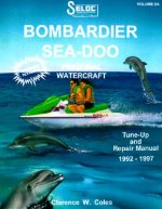 Personal Watercraft: Sea-Doo/Bombardier, 1992-97