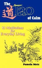 The Tao of Calm