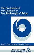 The Psychological Development of Low Birthweight Children