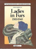 Ladies in Furs, 1900-1940