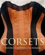 Corsets Historical Patterns & Techniques