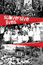 Subversive Lives: A Family Memoir of the Marcos Years