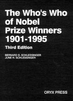The Who's Who of Nobel Prize Winners, 1901-1996