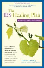 The Ibs Healing Plan: Natural Ways to Beat Your Symptoms