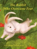 The Rabbit Who Overcame Fear