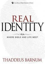 Real Identity: Where Bible and Life Meet