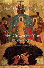You Crown the Year with Your Goodness: Radio Sermons