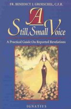 A Still Small Voice: A Practical Guide on Reported Revelations
