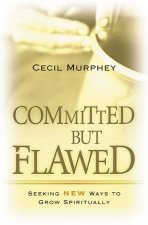 Committed But Flawed