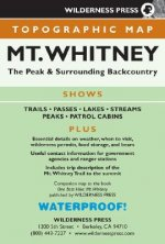Topographic Mt. Whitney: The Peak & Surrounding Backcountry