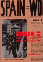 Spain 1936-1939: Social Revolution and Counter Revolution