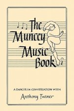 The Muncey Music Book - An Introduction to Music for Dancers