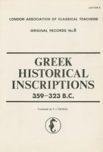 Greek Historical Inscriptions, 359-323 BC