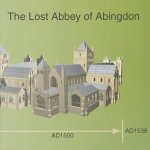 The Lost Abbey of Abingdon