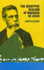 The Deceptive Realism of Machado de Assis: A Dissenting Interpretation of Dom Casmurro