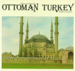 Ottomant Turkey: Islamic Architecture