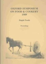 Staple Foods: Oxford Symposium on Food 1989