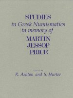 Studies in Greek Numismatics in Memory of Martin Jessop Price