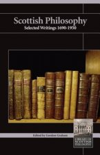 Scottish Philosophy: Selected Writings 1690-1950