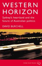 Western Horizon: Sydney's Heartland and the Future of Australian Politics