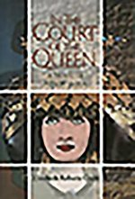 In the Court of the Queen: A Novel of Mesopotamia