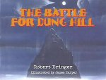 The Battle for Dung Hill