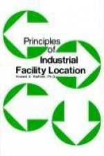 Principles of Industrial Facility Location