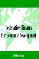 Legislative Climates for Economic Development