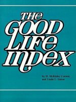The Good Life Index: How to Compare Quality of Life Throughout the U.S. and Around the World