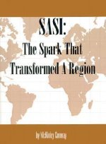 SASI: The Spark That Transformed a Region