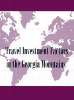 Travel Investment Factors in the Georgia Mountains