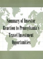 Summary of Investor Reaction to Pennsylvania's Travel Investment Opportunities