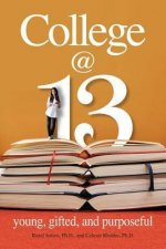 College at 13: Young, Gifted, and Purposeful