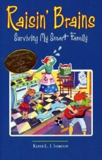 Raisin' Brains: Surviving My Smart Family
