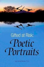 Gifted at Risk: Poetic Portraits