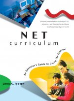 Net Curriculum: An Educators Guide to Using the Internet