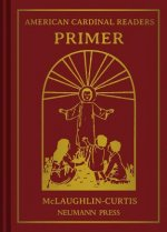 American Cardinal Readers, Primer: For Catholic Parochial Schools