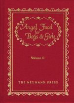 Angel Food for Boys & Girls, Volume II: Angel Food Time: Littls Talks to Young Folks