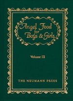 Angel Food for Boys & Girls, Volume III