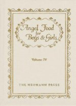 Angel Food for Boys & Girls, Volume IV