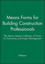 Means Forms for Building Construction Professionals: The Means Master Collection of Forms for Estimating and Project Management