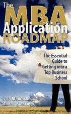 The MBA Application Roadmap