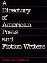 A Directory of American Poets and Fiction Writers, 1994-1996