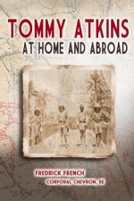 Tommy Atkins at Home and Abroad