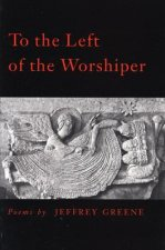 To the Left of the Worshiper