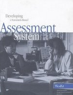Developing a Standards-Based Assessment System