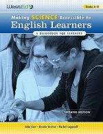 Making Science Accessible to English Learners, Grades 6-12: A Guidebook for Teachers